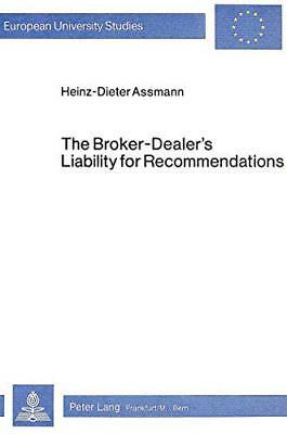 Broker-Dealer's Liability for Recommendations: Under the U.S.Securities Laws and