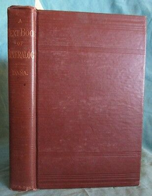 1902 Dana Text Book of Mineralogy: Rock, Mineral Guidebook; Crystals