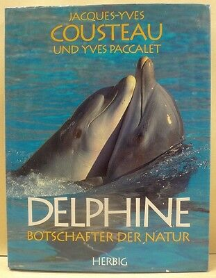 Delphine. Botschafter der Natur. Cousteau, Jacques-Yves und Yves Paccalet: