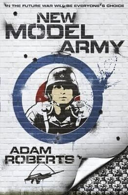 New Model Army by Adam Roberts Paperback Book (English)
