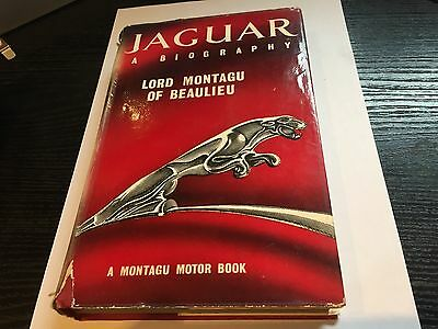 Jaguar : A Biography Lord Montague of Beaulieu Published by Cassell 1ST ED C D E
