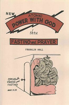Atomic Power with God, Through Fasting and Prayer by Franklin Hall Paperback Boo