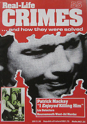 "Real-Life Crimes Issue 55 - Patrick Mackay ""I enjoyed killing him"""