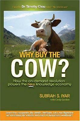 Why Buy the Cow by Subrah S. Iyar | Paperback Book | 9780615163130 | NEW