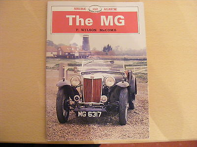 The MG Album No 152 - F Wilson McComb 33 page Shire Publications Book