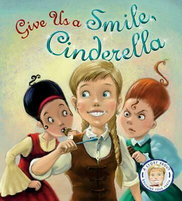 Give Us a Smile, Cinderella! by Steve Smallman (English) Hardcover Book Free Shi