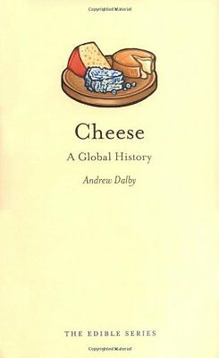 Cheese: A Global History (Edible),HB,Andrew Dalby - NEW