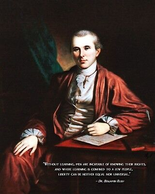 New 8x10 Photo: Founding Father Dr. Benjamin Rush with Famous Quote