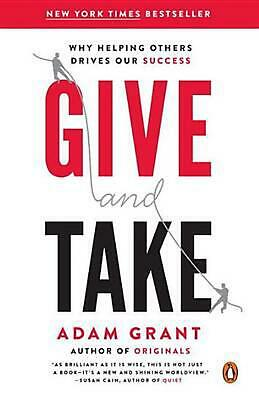 Give and Take: Why Helping Others Drives Our Success by Adam M. Grant (English)
