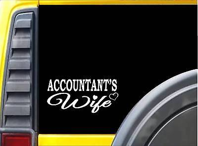 Accountant Wife K419 8 inch Sticker cpa decal
