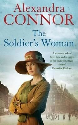 The Soldier's Woman by Alexandra Connor Paperback Book