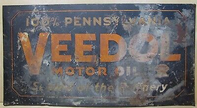 VEEDOL MOTOR OIL Original Old Sign 100% Pennsylvania 'Sealed at the Refinery' 2x