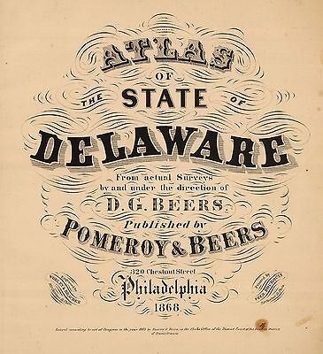 1867 DELAWARE STATE ATLAS maps GENEALOGY TREASURE HUNTING GHOST TOWNS DVD S24