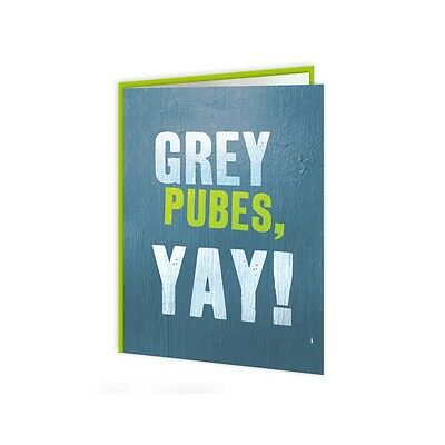Funny Greetings Card- Grey Pubes Yay!