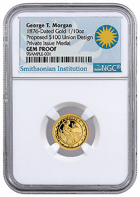 2016 Private Issue 1/10 oz Gold Morgan 1876 $100 Union NGC GEM Proof SKU44331