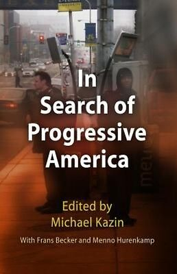 In Search of Progressive America by Frans Becker Paperback Book (English)
