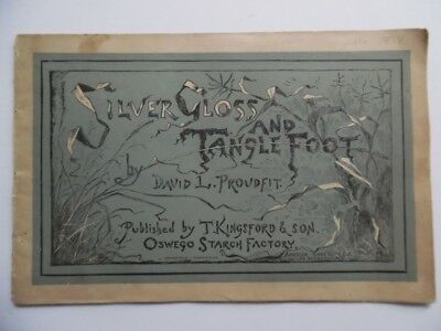 1874 Kingsford Oswego Starch Factory Booklet Silver Gloss and Tanglefoot ABNCo