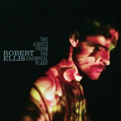 Robert Ellis - Lights from the Chemical Plant [New CD]