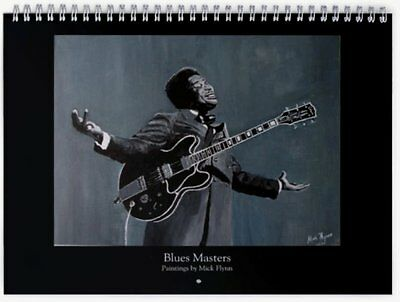 2017 Blues Masters Calendar Featuring Paintings of Blues Musicians by Mick Flynn