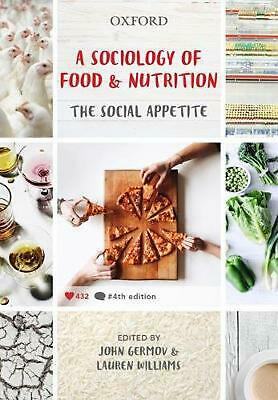 A Sociology of Food and Nutrition by John Germov Paperback Book (English)