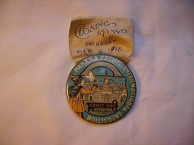 Incomplete Panama Pacific International Exposition Closing Day Button 1915