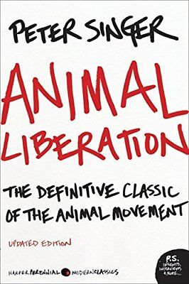 Animal Liberation: The Definitive Classic of the Animal Movement-Peter Singer