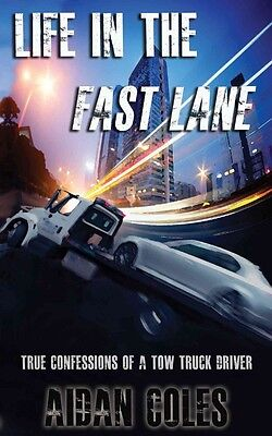 Life in the Fast Lane by Aidan Coles Perfect Book (English)