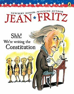 Shh! We're Writing the Constitution-Jean Fritz, Tomie dePaola