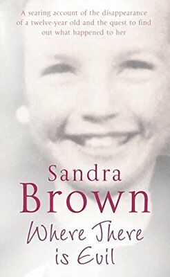 Where There is Evil-Sandra Brown