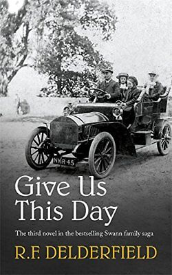Give Us This Day-R.F. Delderfield