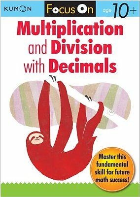 Kumon Focus On Multiplication and Division with Decimals-Kumon Publishing
