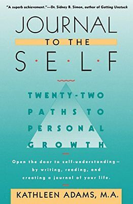 Journal to the Self: 22 Paths to Personal Growth-Adams, Kathleen