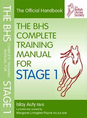 BHS Complete Training Manual for Stage 1-Islay Auty