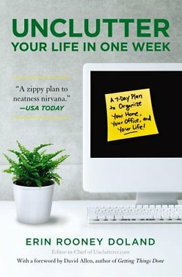 Unclutter Your Life in One Week-Erin R. Doland