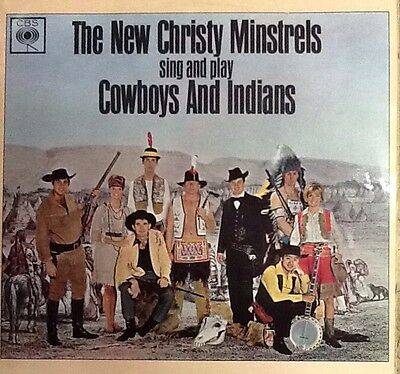 The New Christy Minstrels / Cowboys And Indians