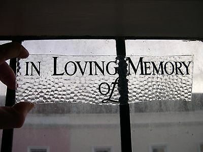 F401 - antique stained glass window fragment - 'IN LOVING MEMORY OF' inscription