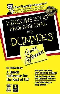 Windows 2000 Professional for Dummies Quick Reference by Valda Hilley Paperback