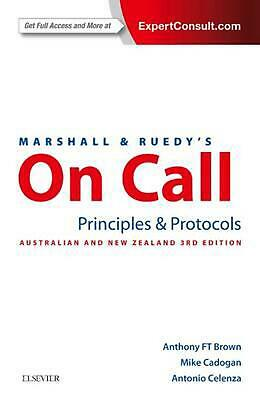 Marshall & Ruedy's on Call: Principles & Protocols by Anthony Brown Paperback Bo
