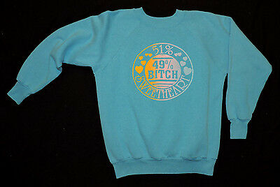 RARE Vintage 80s Sweetheart Bitch Pullover Sweatshirt T-shirt USA Made L Funny