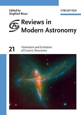 Formation and Evolution of Cosmic Structures by Siegfried Roser Hardcover Book (