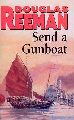 Send a Gunboat, Douglas Reeman | Paperback Book | 9780099070603 | NEW