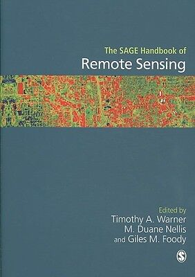 The Sage Handbook of Remote Sensing by Timothy A. Warner Paperback Book (English
