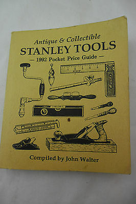 Antique & Collectible Stanley Tools 1992 Pocket Price Guide; FREE SHIPPING