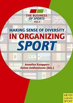 Making Sense of Diversity in Organizing Sport by Annelies Knoppers Paperback Boo