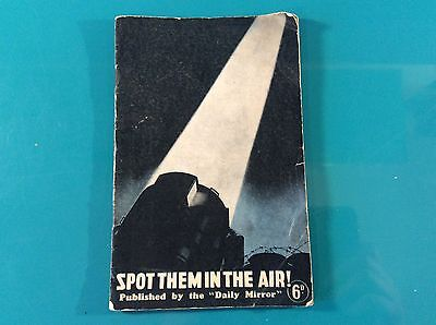 """Vintage WWII War Time """"Spot Them In The Air"""" Aeroplane Spy Book"""