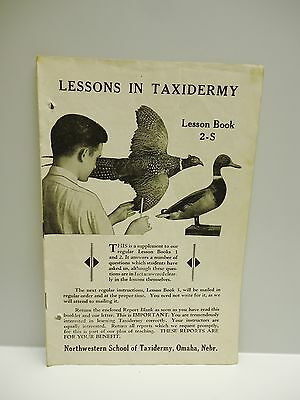 Vintage - NORTHWESTERN SCHOOL of TAXIDERMY -  Lessons in Taxidermy - Book 2-S