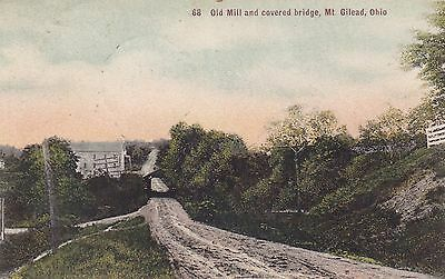 Mt Gilead Ohio Old Mill And Covered Bridge Undivided Postcard