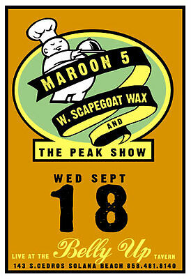 Scrojo Early Maroon 5 Scapegoat Wax 2002 Poster Belly Up Tavern Maroon5_0209