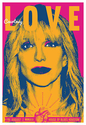 Scrojo Courtney Love 2013 Poster House of Blues Houston Texas Love_1308