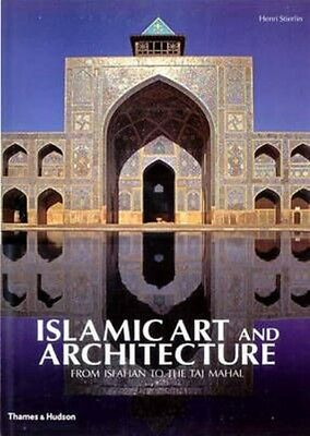 Islamic Art and Architecture by Henri Stierlin Hardcover Book